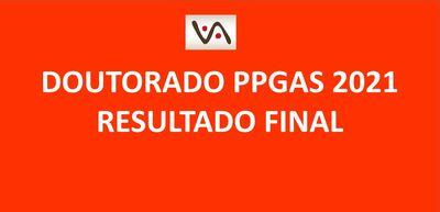 Seleção Doutorado PPGAS 2021 - Resultado Final