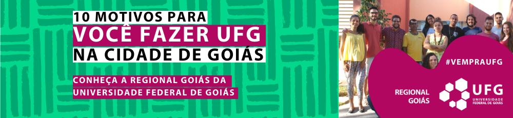 10 motivos para você fazer UFG na Cidade de Goiás