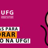 Capa Comemore o ingresso na UFG