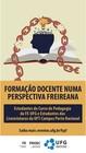 Divulgação FORMAÇÃO DOCENTE NUMA PERSPECTIVA FREIREANA 2021