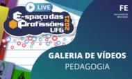 Galeria de vídeos - Pedagogia EP 2021