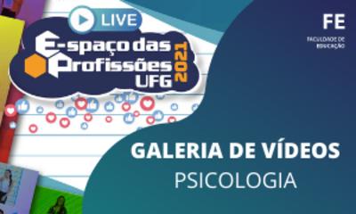 Galeria de vídeos - Psicologia EP 2021