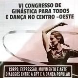 VI Congresso de Ginástica para todos e Dança no Centro-Oeste