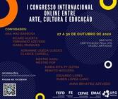 I Congresso Internacional ONLINE entre Arte, Cultura e Educação