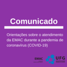 Comunicado direção EMAC sobre coronavírus