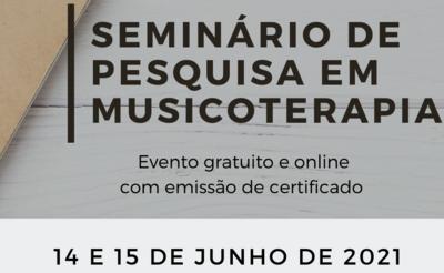 Seminário de pesquisa em Musicoterapia 2021 cartaz