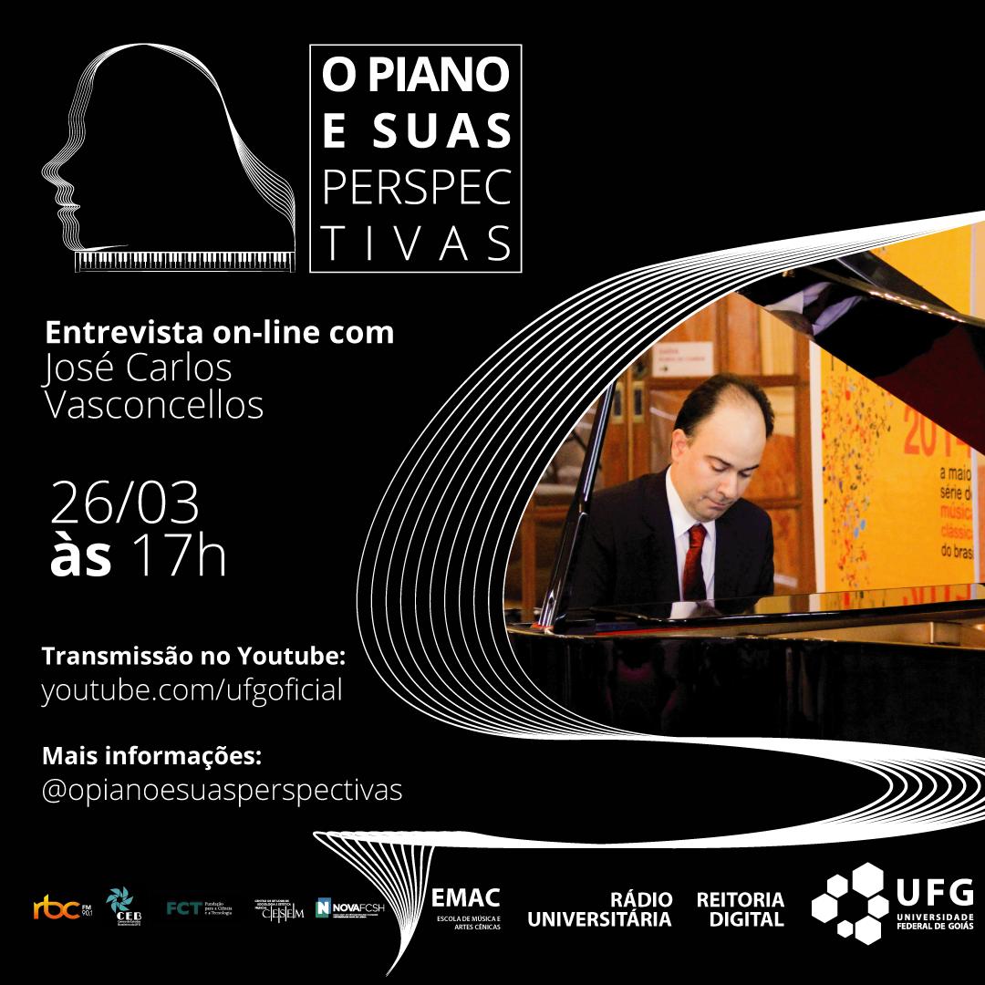 O Piano e Suas Perspectivas com José Carlos Vasconcellos