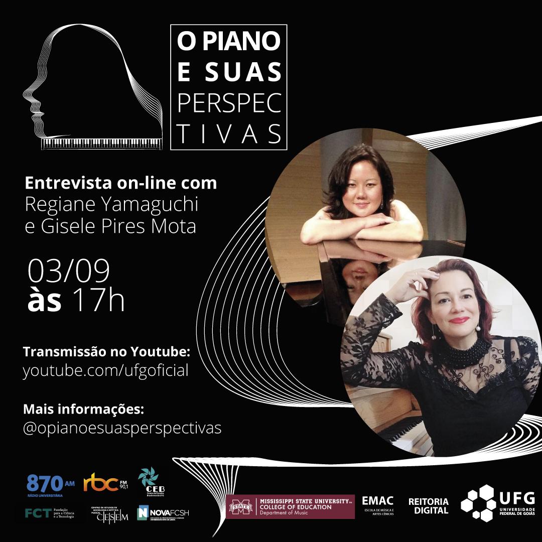O Piano e Suas Perspectivas com Regiane Yamaguchi e Gisele Pires Mota