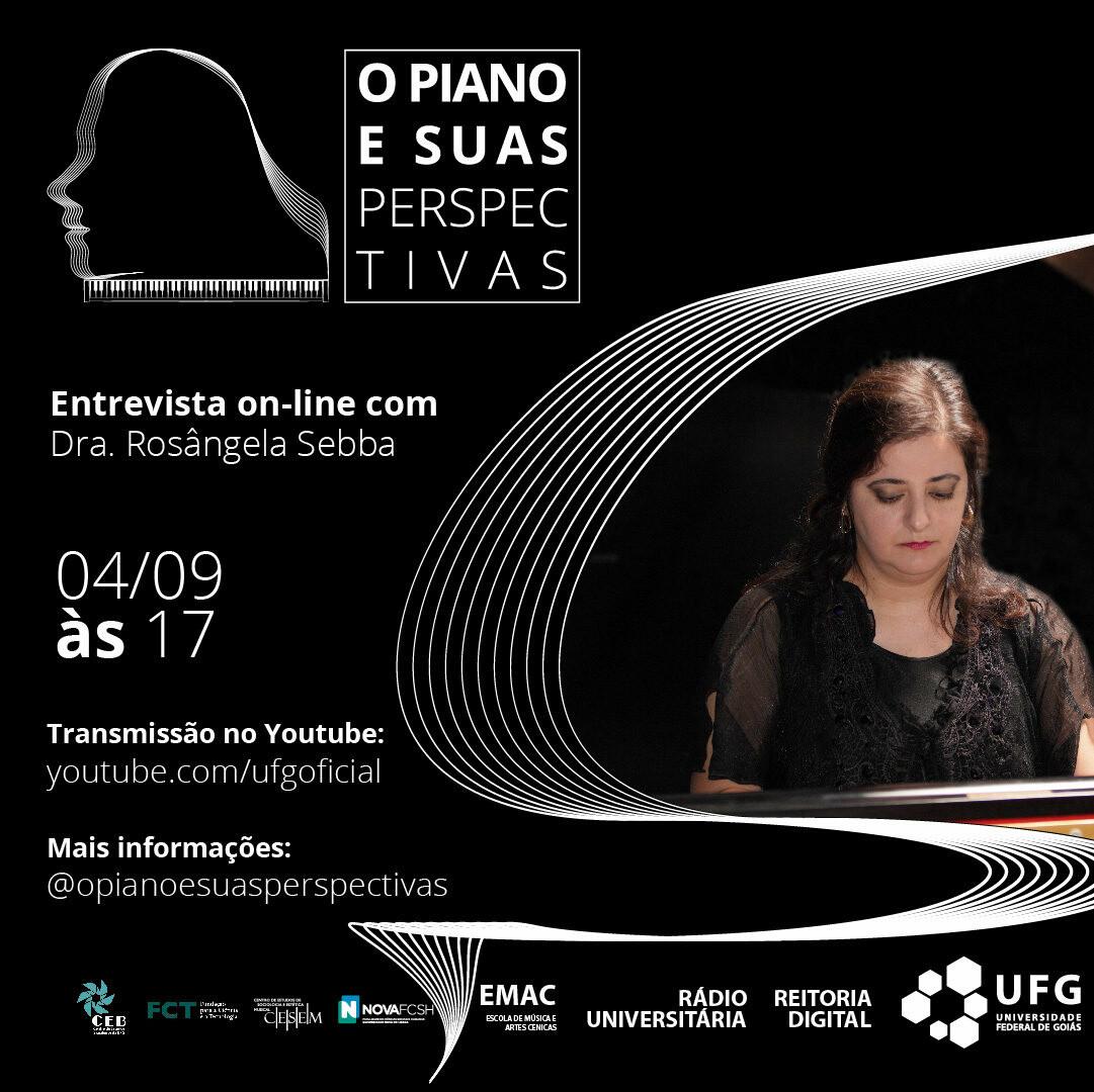 O piano e Suas Perspectivas com Drª. Rosângela Yazbec Sebba