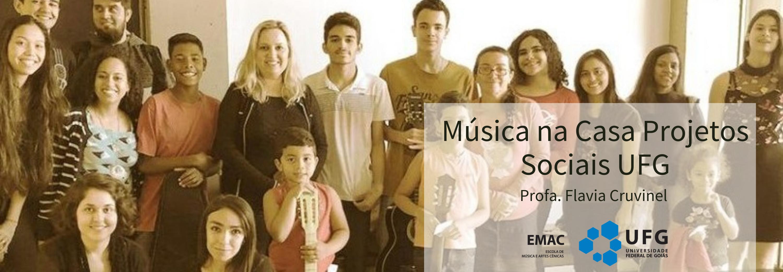 BANNER SITE Projeto Música na Casa de Projetos Sociais UFG Flavia Cruvinel