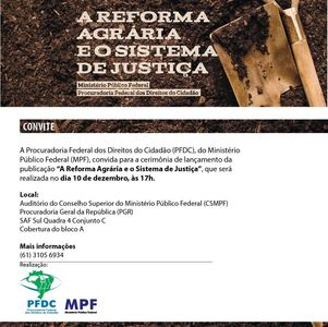 A Reforma Agrária e o Sistema de Justiça