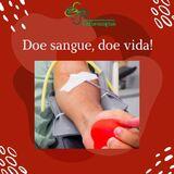 💓 Doe sangue, doe vida! 💓