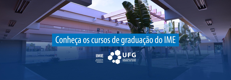 Conheça os cursos de graduação do IME