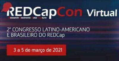 2º CONGRESSO LATINO AMERICANO E BRASILEIRO DO REDCap