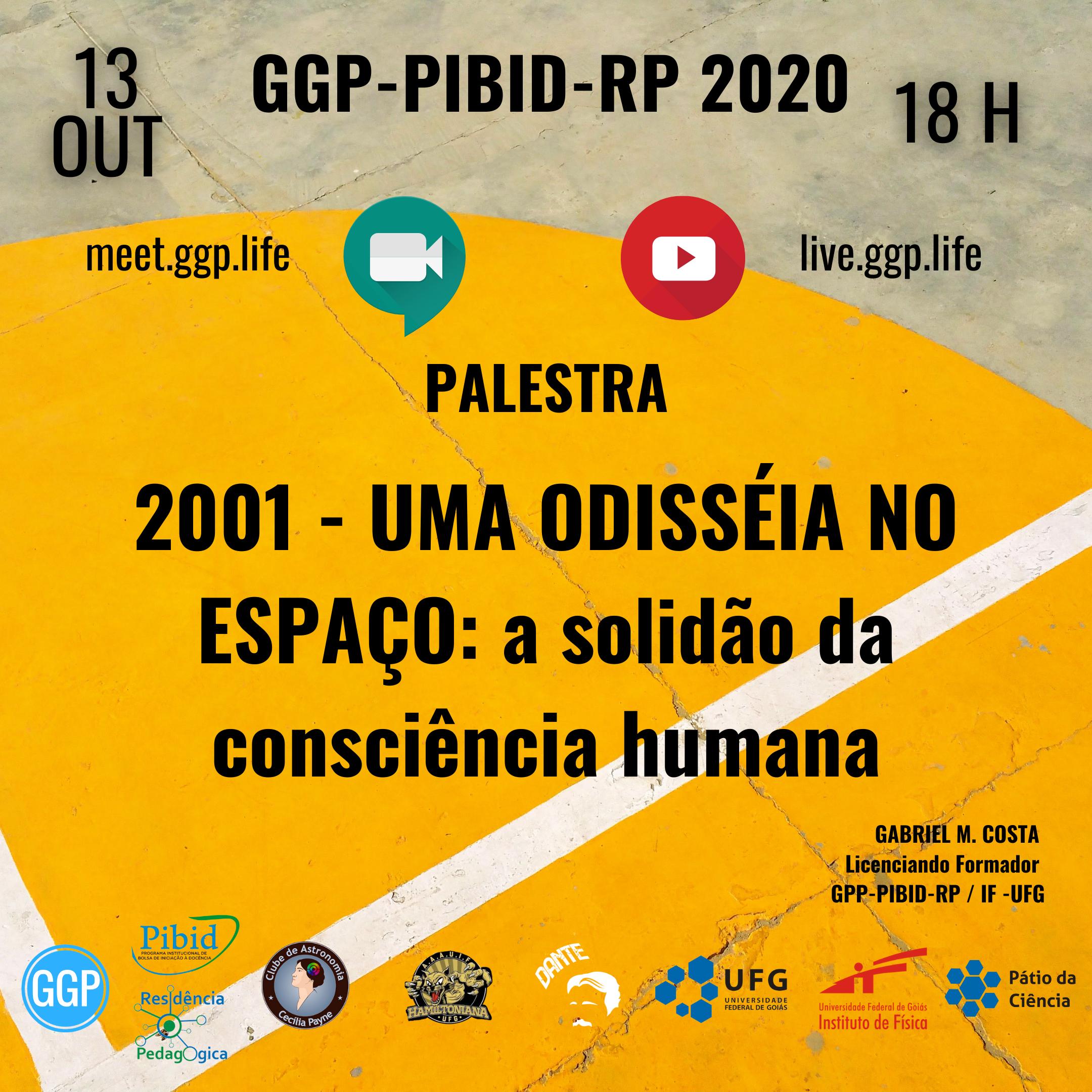 FEED FOLDER Palestra GGP_PIBID_RP 2001 UMA ODISSEIA NO ESPACO 13 OUT 2020