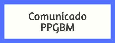 Comunicado PPGBM - Banner