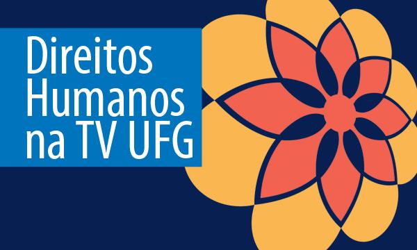 Direitos_Humanos_na_TV_UFG.png