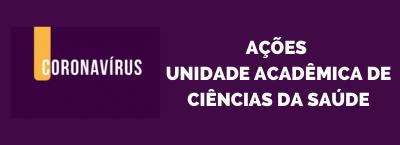 Ações - Unidade Acadêmica de Ciências da Saúde