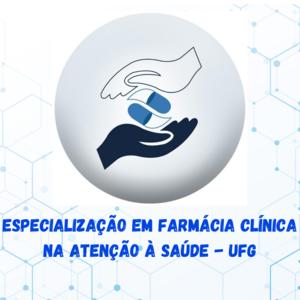 Edital n.2/2021 para inscrições no curso de Farmácia Clínica na Atenção à Saúde - UFG