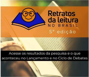 A 5ª edição da Retratos da Leitura no Brasil