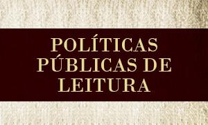 Políticas Públicas de Leitura