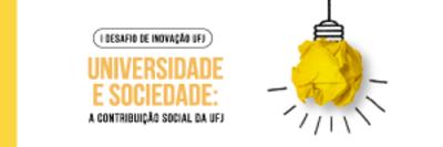 I Desafio de Inovação da UFJ