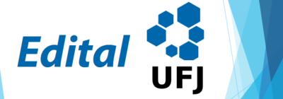 Edital UFJ