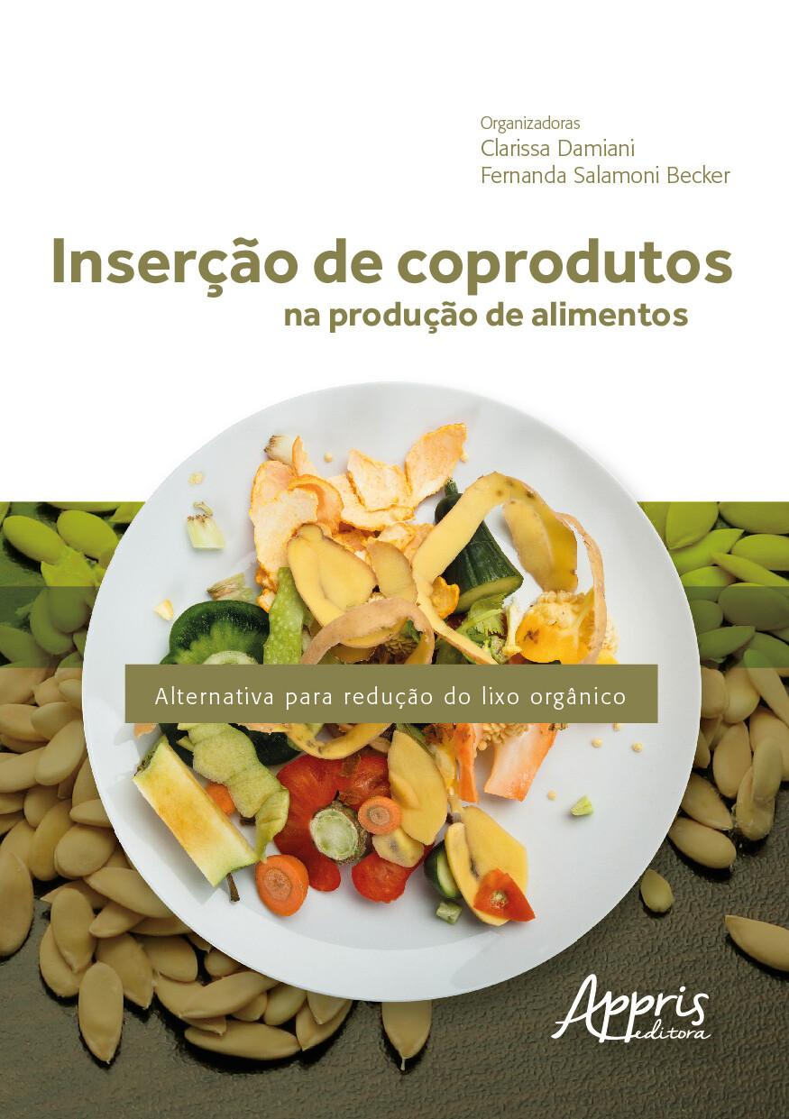 Livro Inserção de Coprodutos na Produção de Alimentos