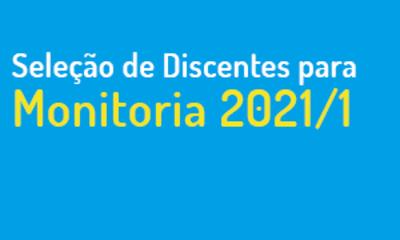 Seleção de discentes para Monitoria 2021-1