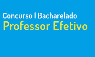 Concurso Professor Efetivo - Bacharelado