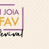 JOIA FAV REVIVAL