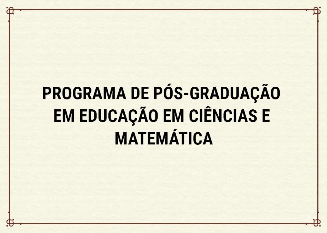 Programa de Pós-graduação em Educação em Ciências e Matemática da UFG