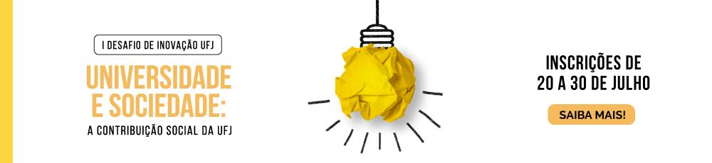 I Desafio de Inovação da UFJ  banner