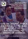 """Leite em """"mama"""" África e a Educação para as Relações Étnico-Raciais (ERER) no Ensino de Química"""