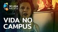 Vida no Campus: Anna Benite   Se Liga na UFG!