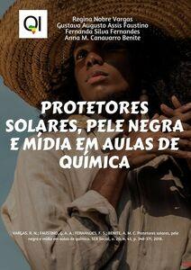 Protetores solares, pele negra e mídia em aulas de química. SER Social, v. 20, n. 43, p. 348-371, 2018