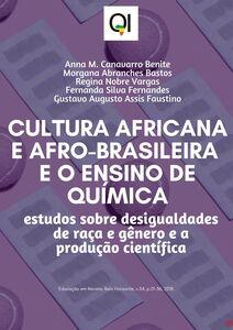 Cultura africana e afro-brasileira e o ensino de química: estudos sobre desigualdades de raça e gênero e a produção científica