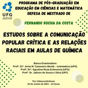 Defesa de Mestrado no Programa de Pós-Graduação em Educação em Ciências e Matemática (PPGECM-UFG) de Fernando Rocha da Costa