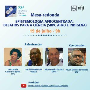 Epistemologia afrocentrada: desafios para a ciência   73ª Reunião Anual da SBPC