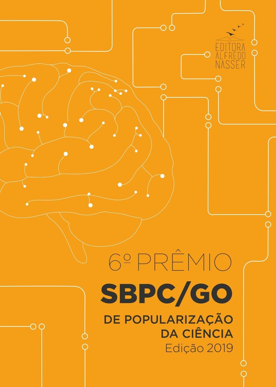 6º PRÊMIO SBPC/GO DE POPULARIZAÇÃO DA CIÊNCIA 2019