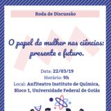 """Roda de discussão: """"O papel da mulher nas ciências: presente e futuro"""""""