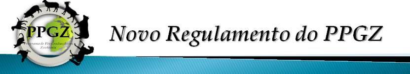 Regulamento do Programa de Pós-graduação em Zootecnia, da Escola de Veterinária e Zootecnia, Regional Goiânia