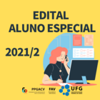 Edital Aluno Especial 2021/2