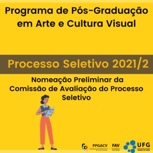 PS 2021 - Comissão de Avaliação do Processo Seletivo