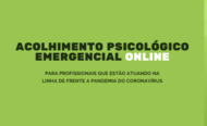 Acolhimento psicológico emergencial online