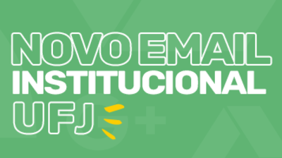 Noticia e-mail institucional UFJ
