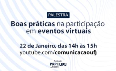 Palestra - Boas práticas na participação em eventos virtuais