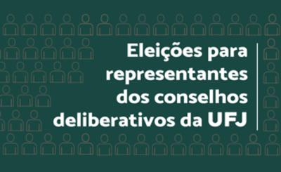 Eleicoes para representantes dos conselhos da UFJ