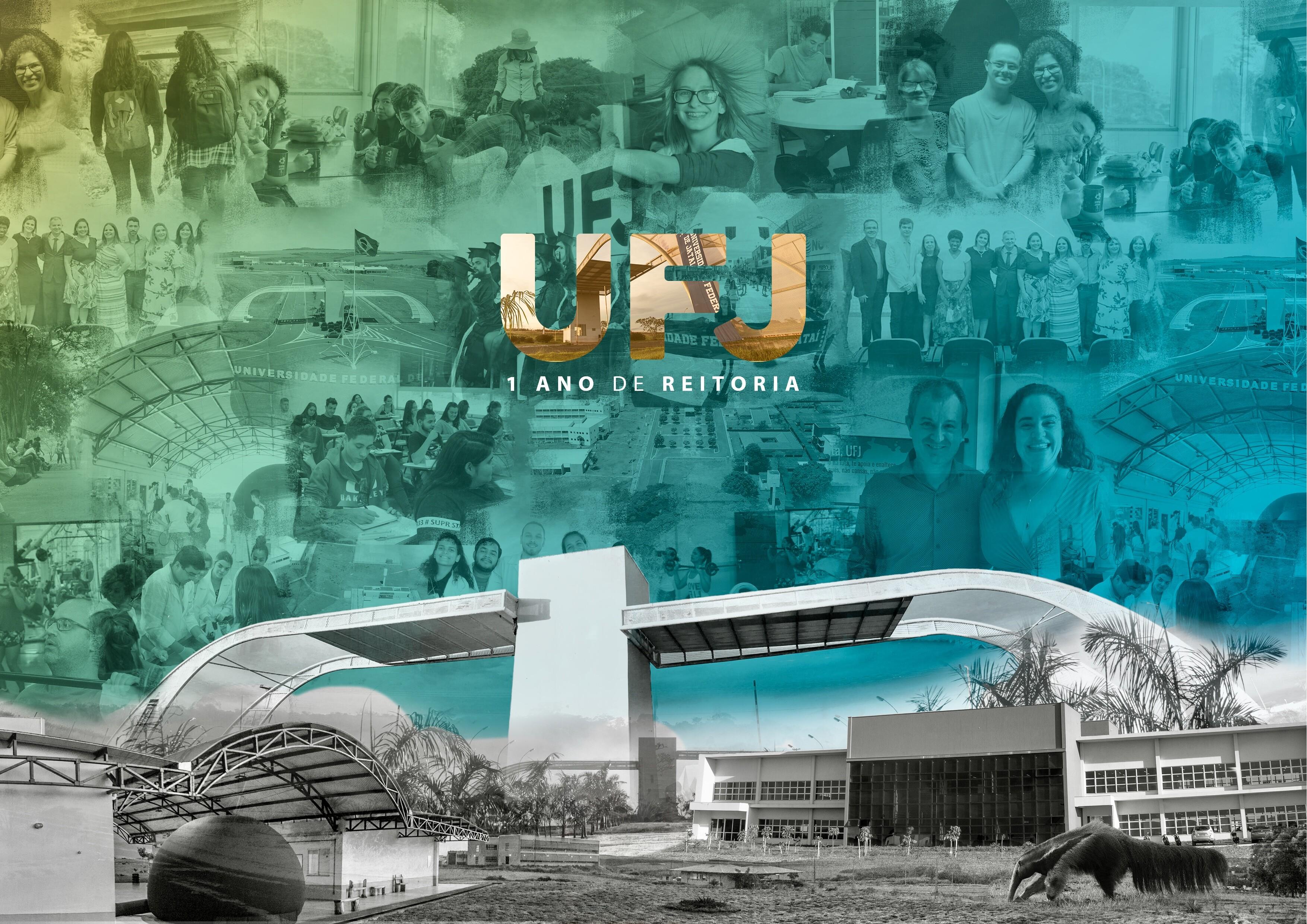UFJ 1 ano de Reitoria