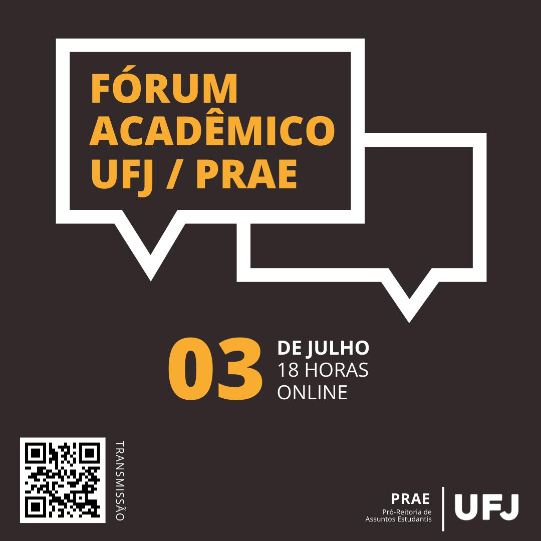 Fórum Acadêmico PRAE - 03/07